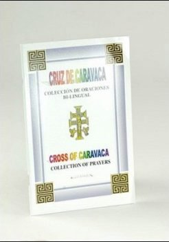 Cross of Caravaca: Collection of Prayers