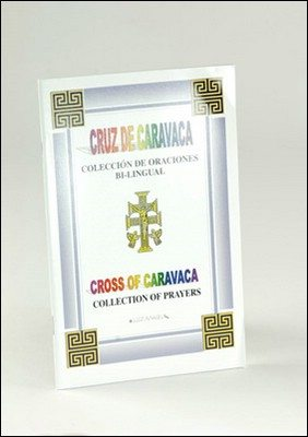 Cross of Caravaca: Collection of Prayers